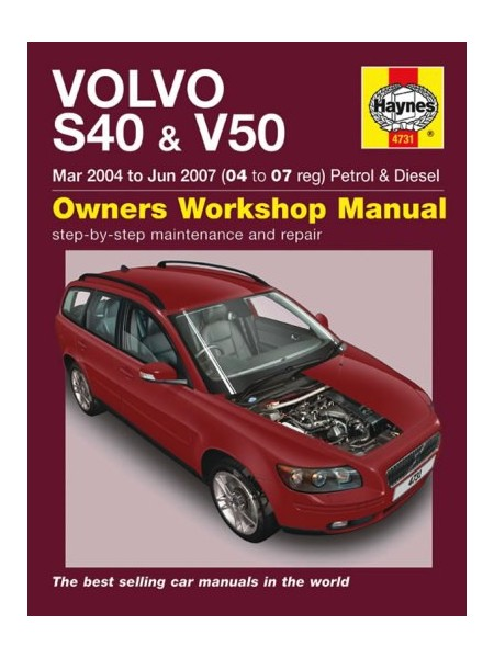 VOLVO S40 & V50 PETROL & DIESEL 2004-07 - OWNERS WORKSHOP MANUAL