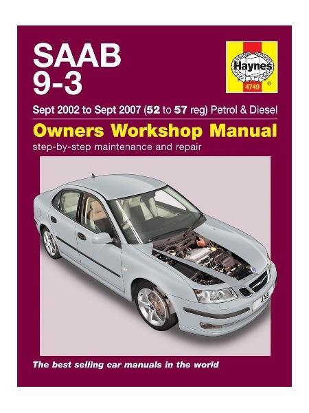 SAAB 9-3 PETROL & DIESEL 2002-06 - OWNERS WORKSHOP MANUAL