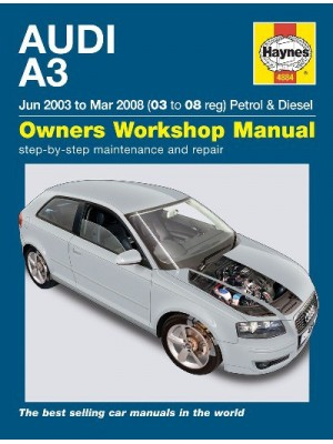 AUDI A3 PETROL & T.DIESEL 06/2003-03/2008 - OWNERS WORKSHOP MANUAL