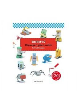 ROBOTS - DECOUPER, PLIER, COLLER