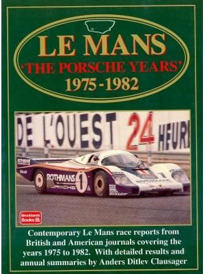 LE MANS: PORSCHE YEARS 1975-82