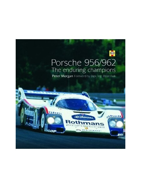PORSCHE 956/962 - THE ENDURING CHAMPIONS