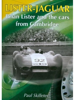 LISTER-JAGUAR - BRIAN LISTER & THE CARS FROM CAMBRIDGE