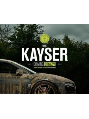 KAYSER - DRIVING CRAZY
