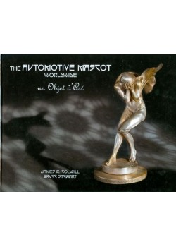 THE AUTOMOTIVE MASCOT WORLDWIDE UN OBJET D'ART