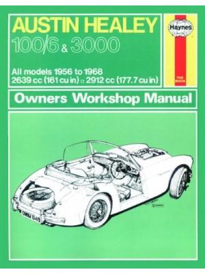AUSTIN HEALEY 100/6 3000 1956-68 - OWNERS WORKSHOP MANUAL