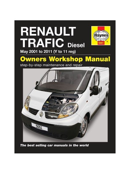 RENAULT TRAFIC DIESEL 2001-2011 DIESEL - OWNERS WORKSHOP MANUAL