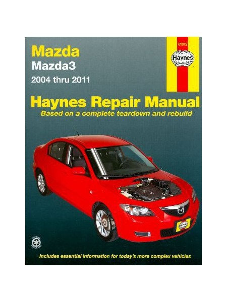 MAZDA MAZDA3 2004 THRU 2011 OWNERS WORKSHOP MANUAL