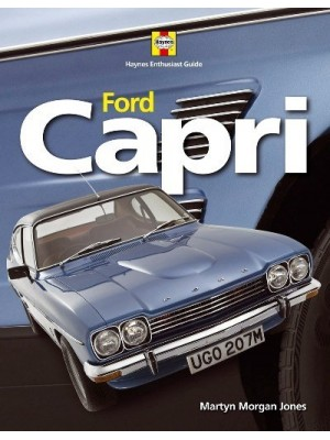FORD CAPRI - HAYNES ENTHUSIAST GUIDES SERIES